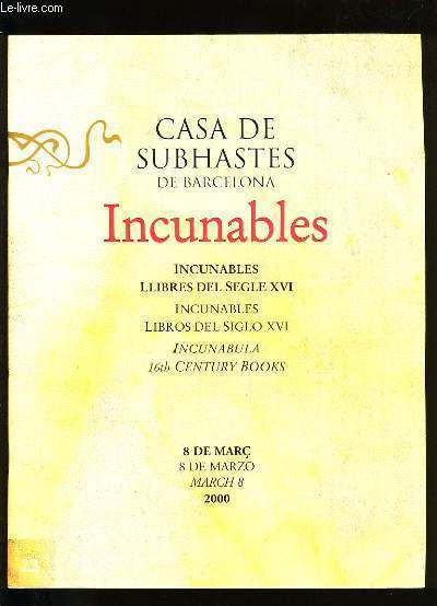CASA DE SUBHASTES DE BARCELONA. INCUNABLES.