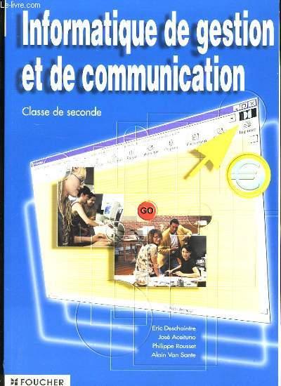 INFORMATIQUE DE GESTION ET DE COMMUNICATION.