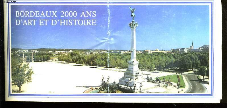 BORDEAUX 2000 ANS D'ART ET D'HISTOIRE.