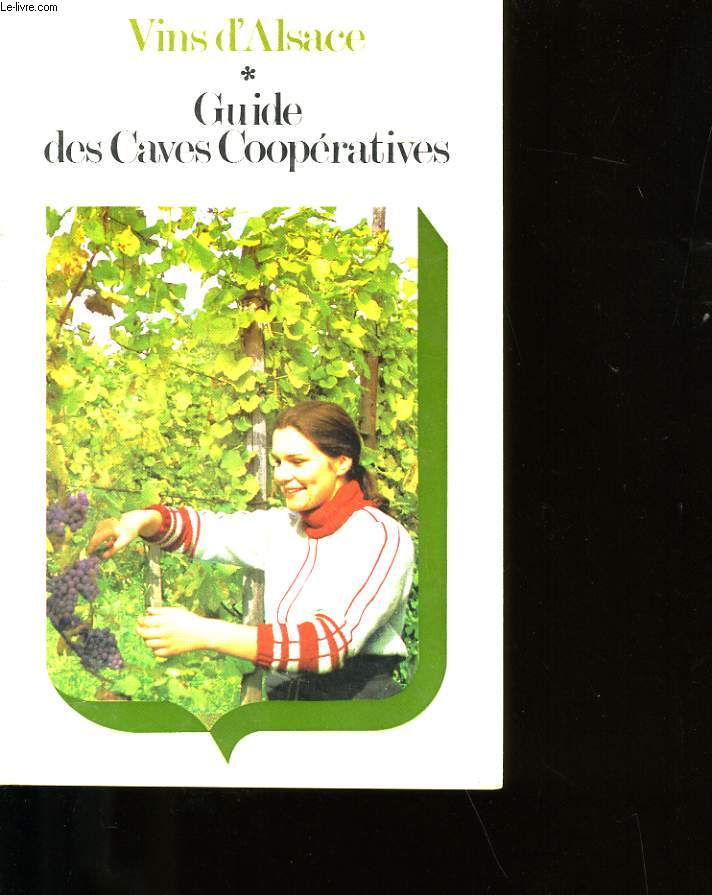 GUIDE DES CAVES COOPERATIVES.