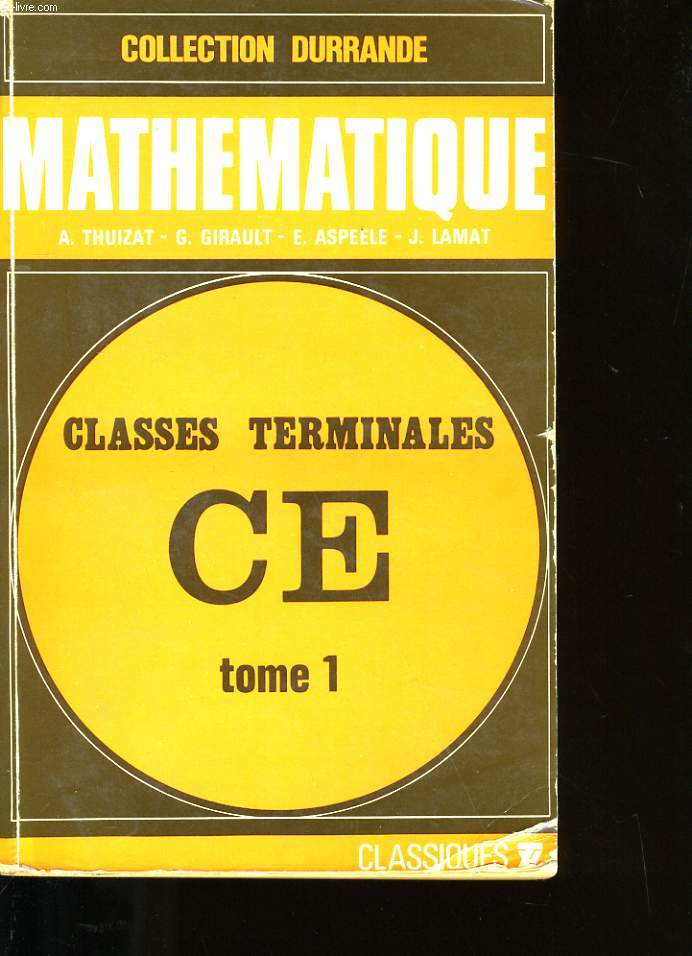 MATHEMATIQUE. TOME 1.