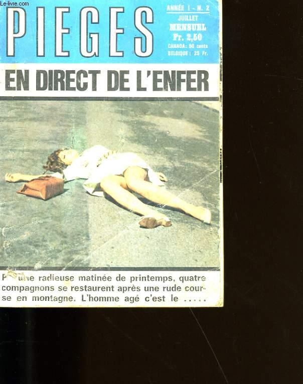 PIEGES N°2. EN DIRECT DE L'ENFER.