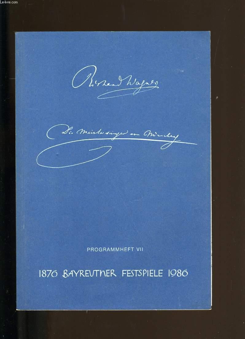 DIE MEISTERSINGER VON NURENBERG. PROGRAMMHEFT VII.