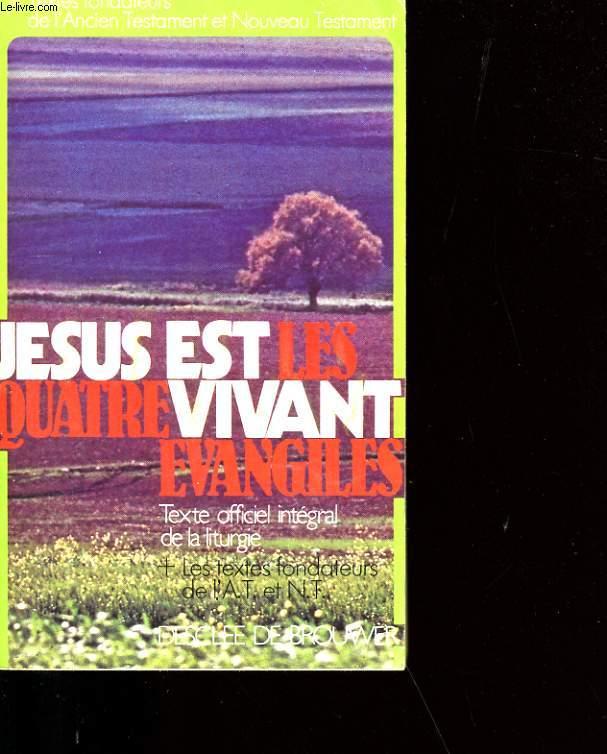 JESUS EST LES QUATRE VIVANT EVANGILES.