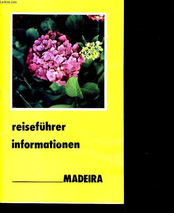 REISEFÜHRER INFORMATIONEN. MADEIRA.