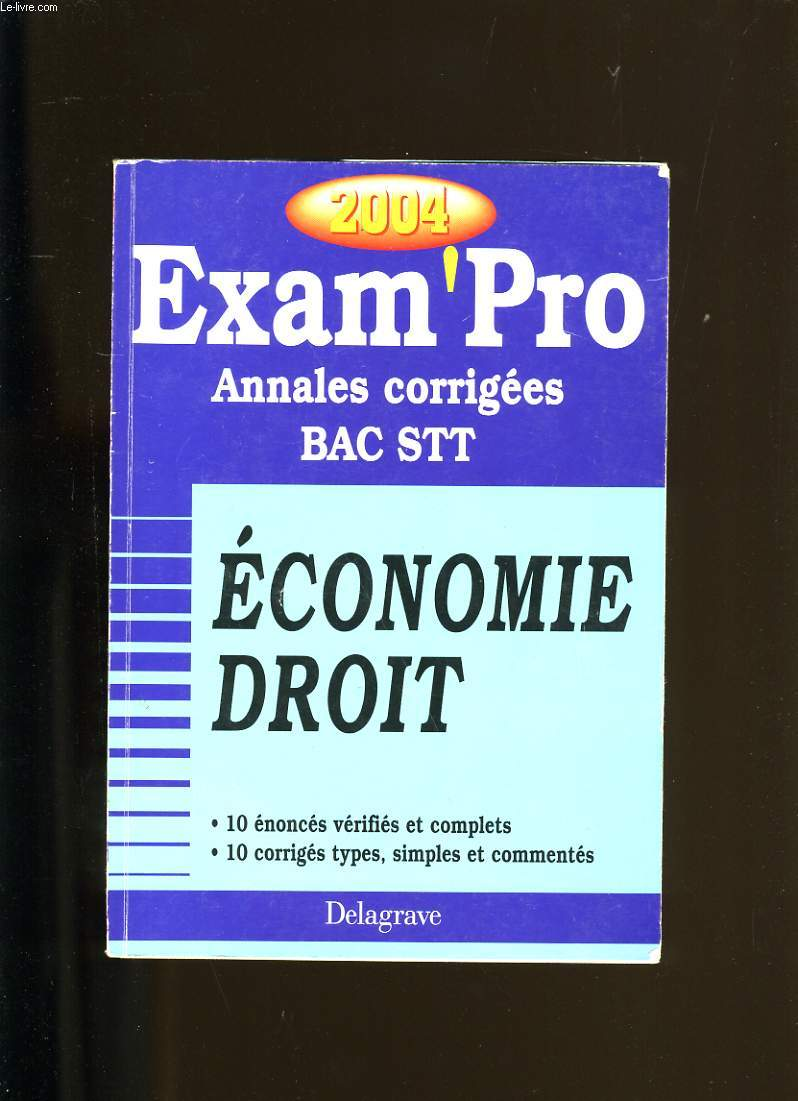 EXAM'PRO. ANNALES CORRIGEES. BAC STT.
