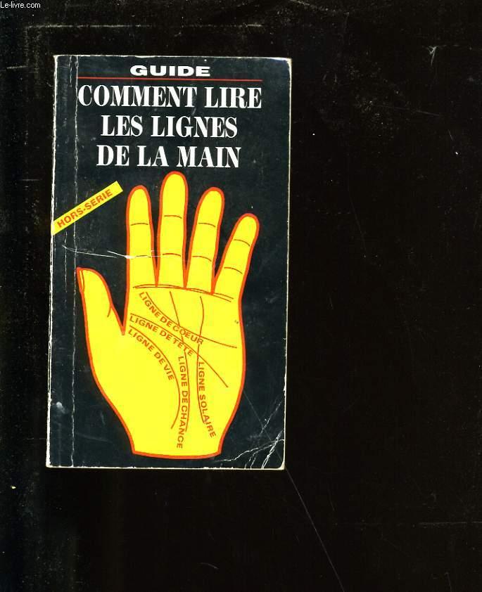 COMMENT LIRE LES LIGNES DE LA MAINS.
