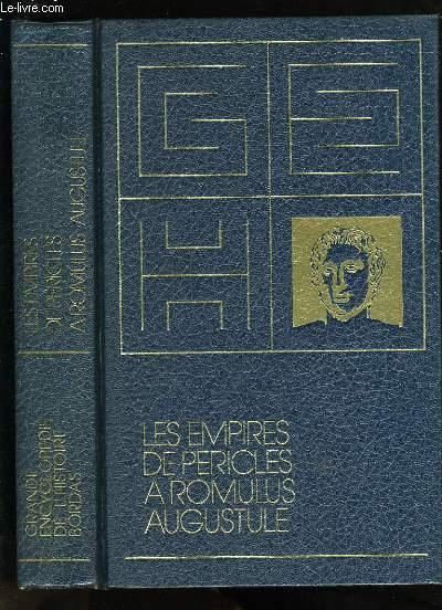 LES EMPIRES DE PERICLES, AROMULUS, AUGUSTULE.