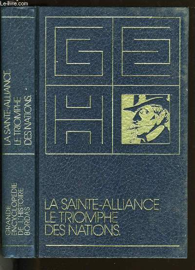LA SAINTE-ALLIANCE, LE TRIOMPHE DES NATIONS.