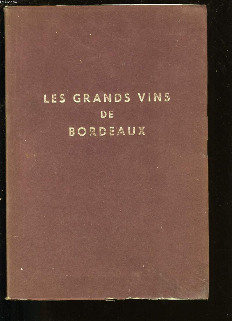 LES GRANDS VINS DE BORDEAUX.