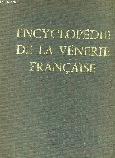 ENCYCLOPEDIE DE LA VENERIE FRANCAISE.