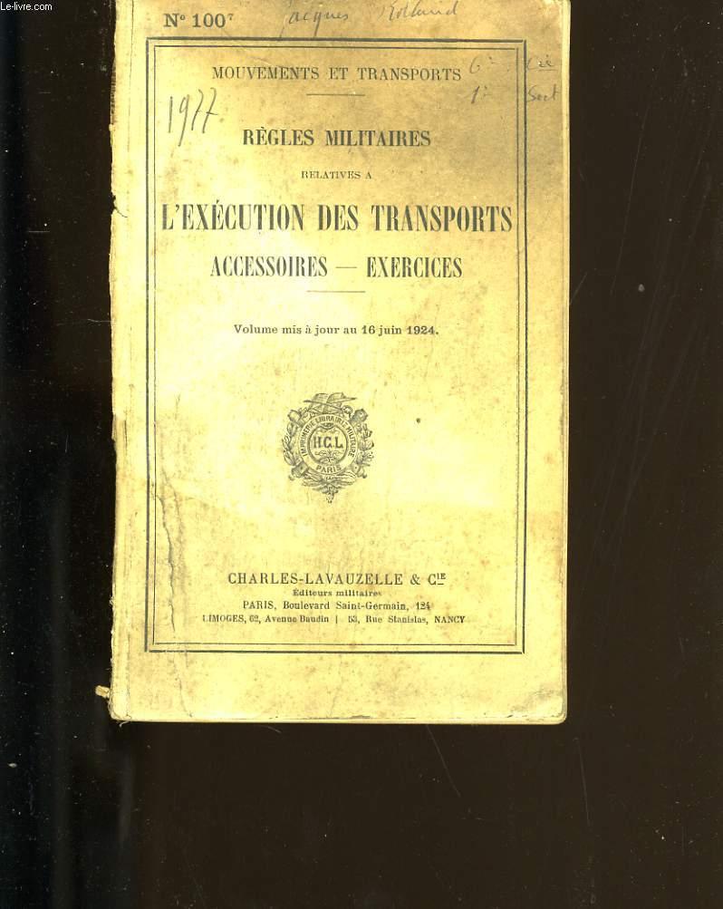 REGLES MILITAIRES RELATIVES A L'EXECUTION DES TRANSPORTS.