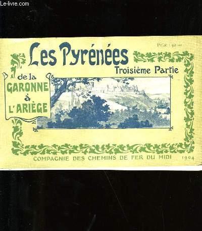 LES PYRENEES. TROISIEME PARTIE. DE LA GARONNE A L'ARIEGE.