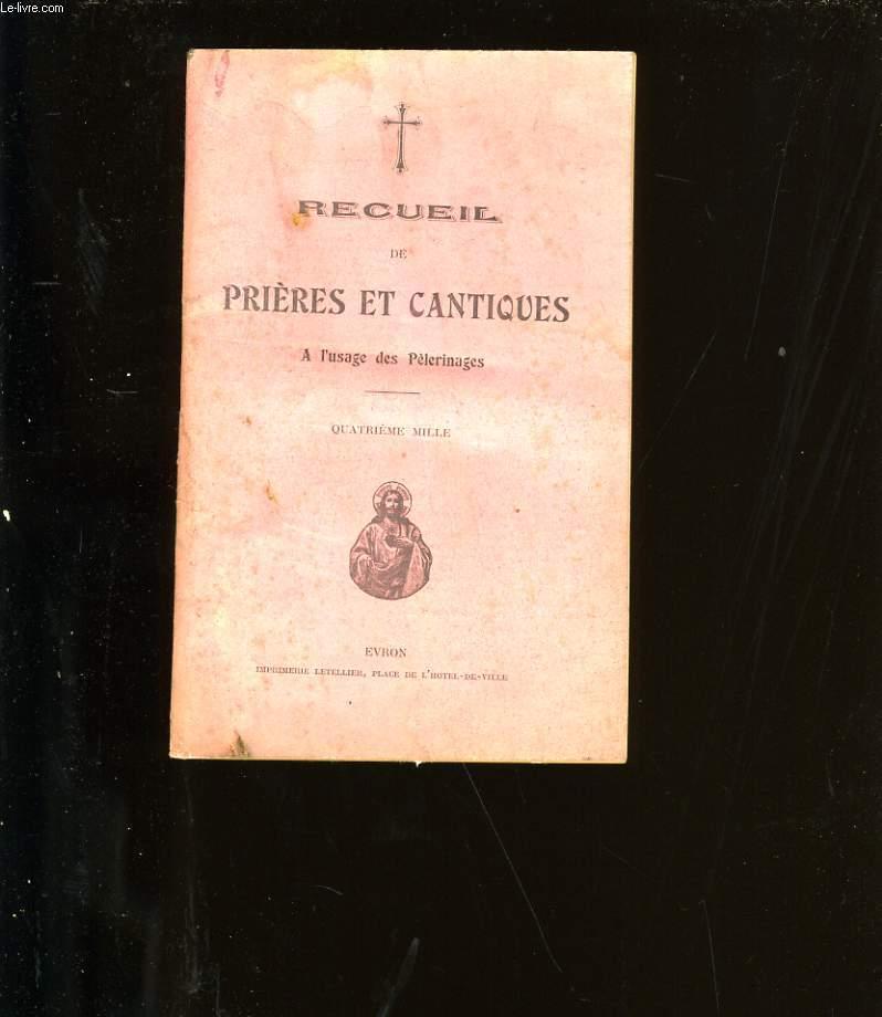 RECUEIL DE PRIERES ET CANTIQUES.