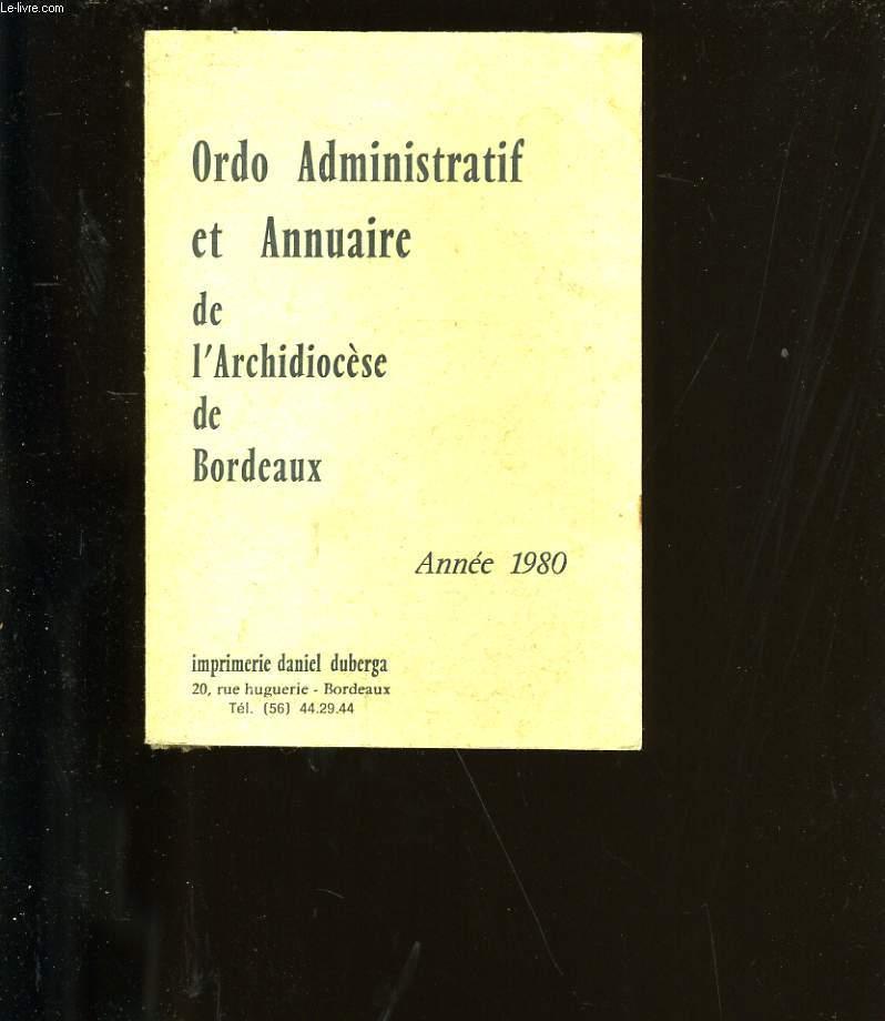 ORDO ADMINISTRATIF ET ANNUAIRE DE L'ARCHIDIOCESE DE BORDEAUX.