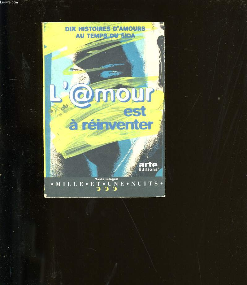 L'AMOUR EST A REINVENTER.