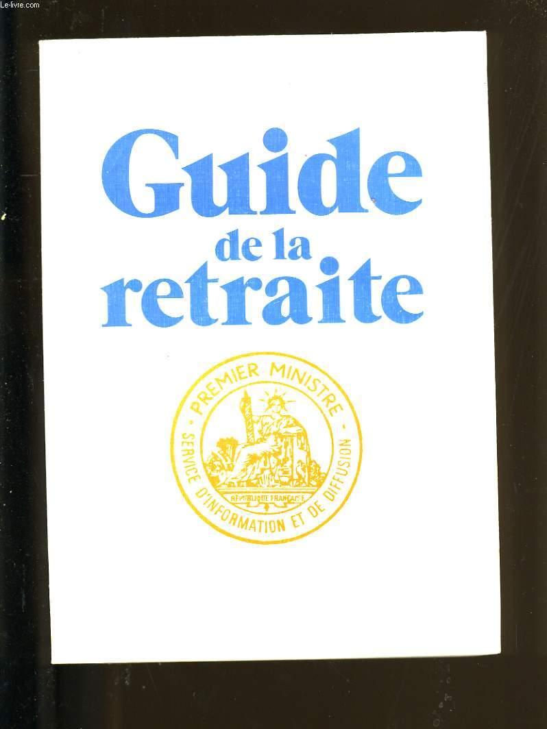GUIDE DE LA RETRAITE.