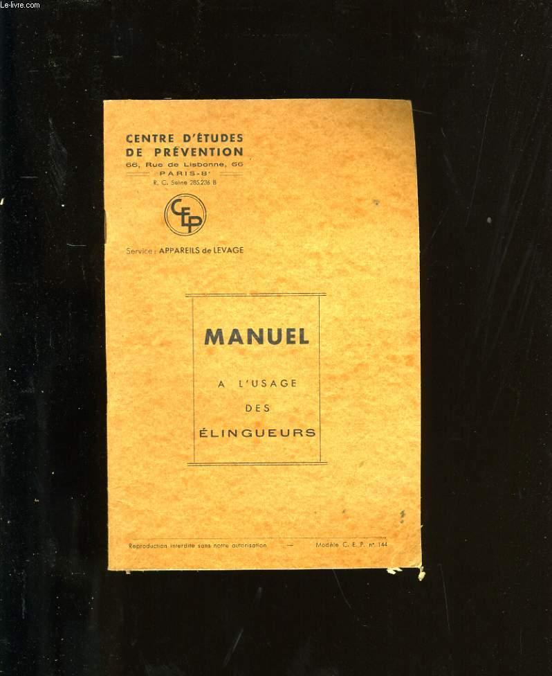 MANUEL A L'USAGE DES ELINGEURS.