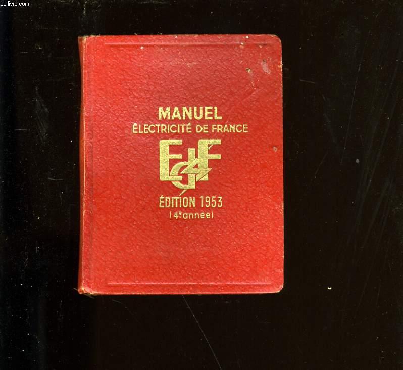MANUEL ELECTRICITE DE FRANCE. 1953.