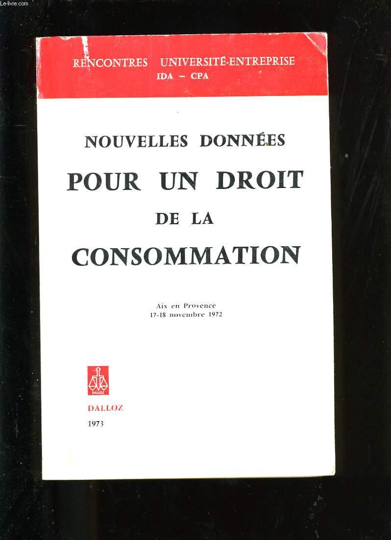 NOUVELLES DONNEES POUR UN  DROIT DE LA CONSOMMATION.