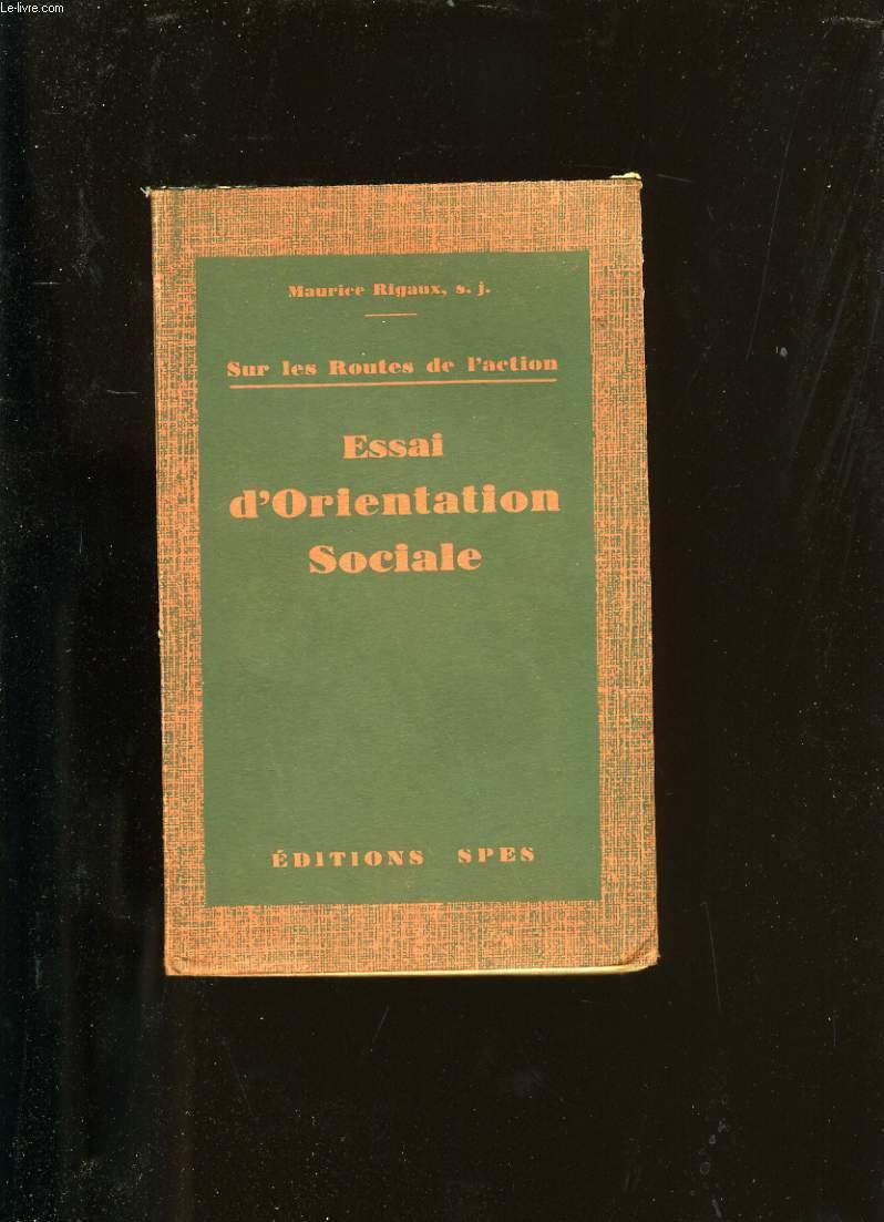 ESSAI D'ORIENTATION SOCIALE.