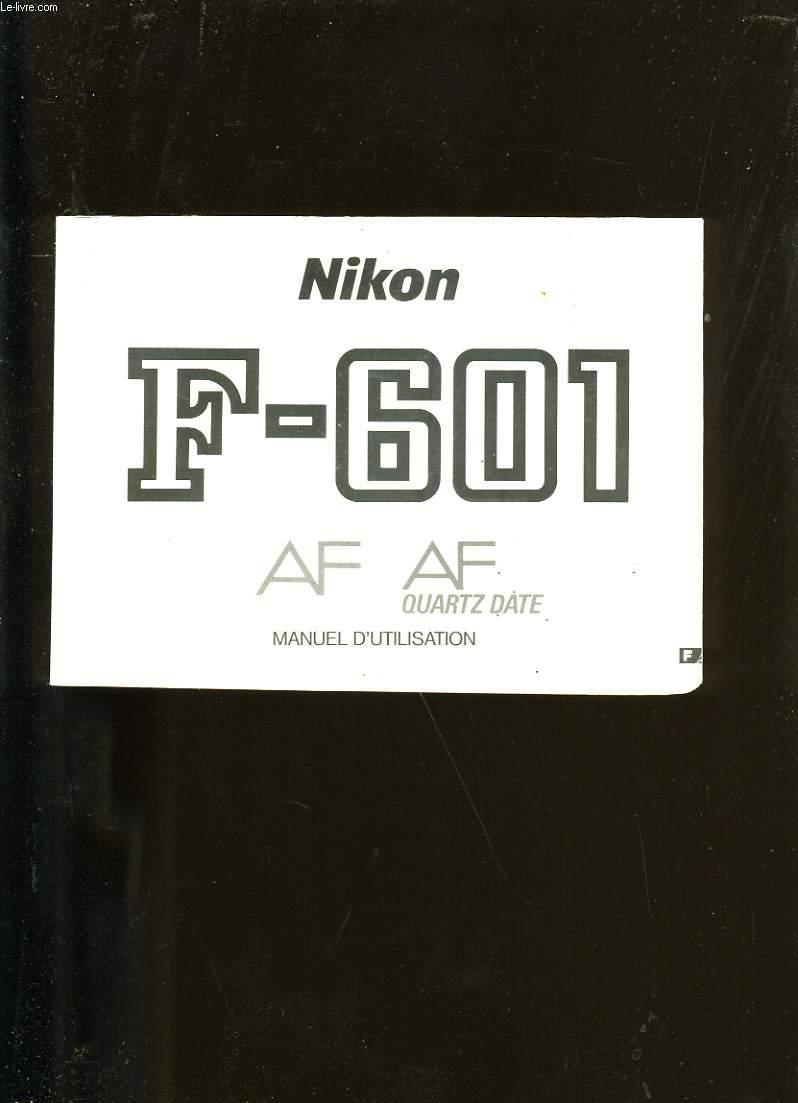 MANUEL D'UTILISATION L'APPAREIL PHOTO NIKON F-601.