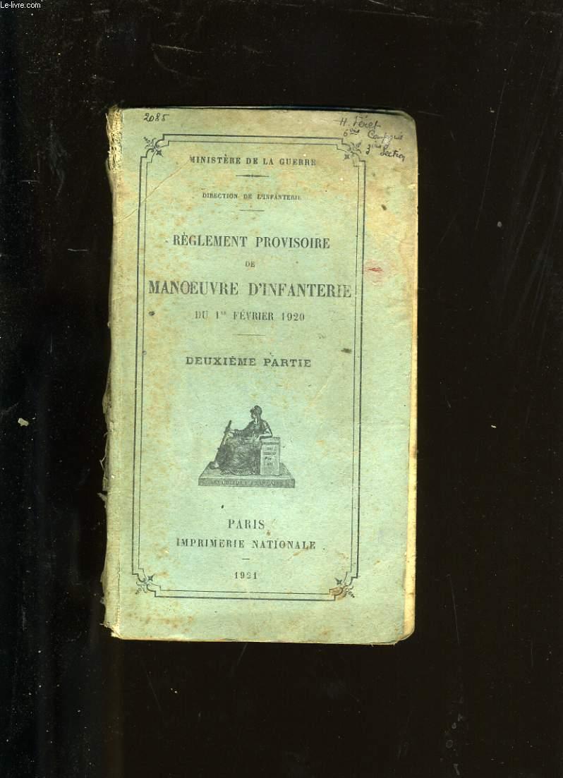REGLEMENT PROVISOIRE DE MANOEUVRE D'INFANTERIE. DEUXIEME PARTIE.