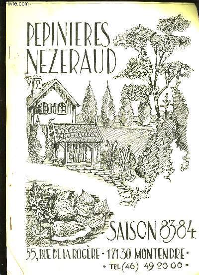 CATALOGUE DE LA PEPINIERE NEZERAUD.