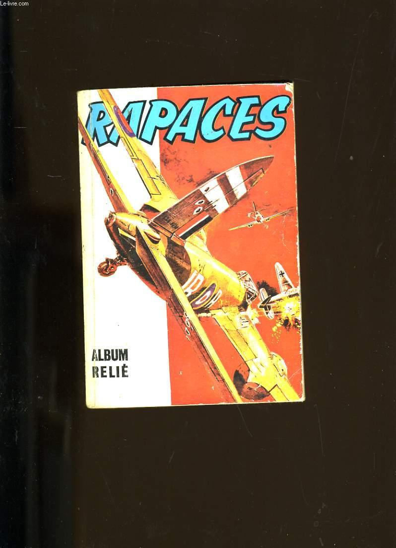 RAPACES. ALBUM RELIE. N° 416 au N° 419.