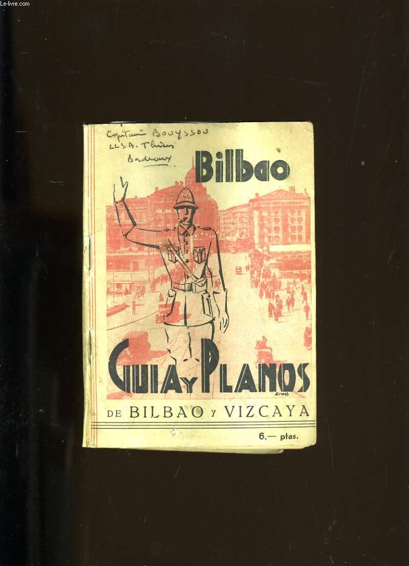 BIBAO. GUIA Y PLANO DE BILBAO Y VIZCAYA.
