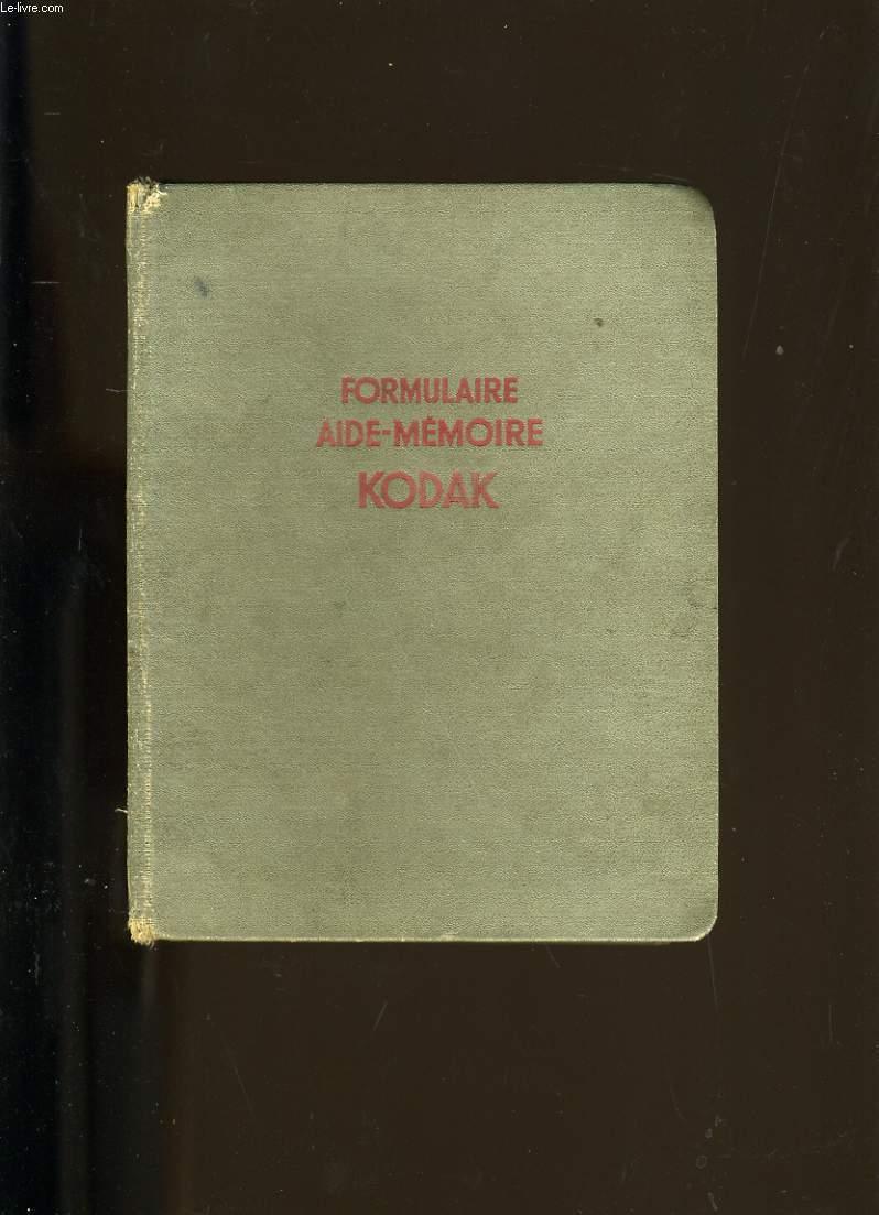 FORMULAIRE AIDE-MEMOIRE KODAK.