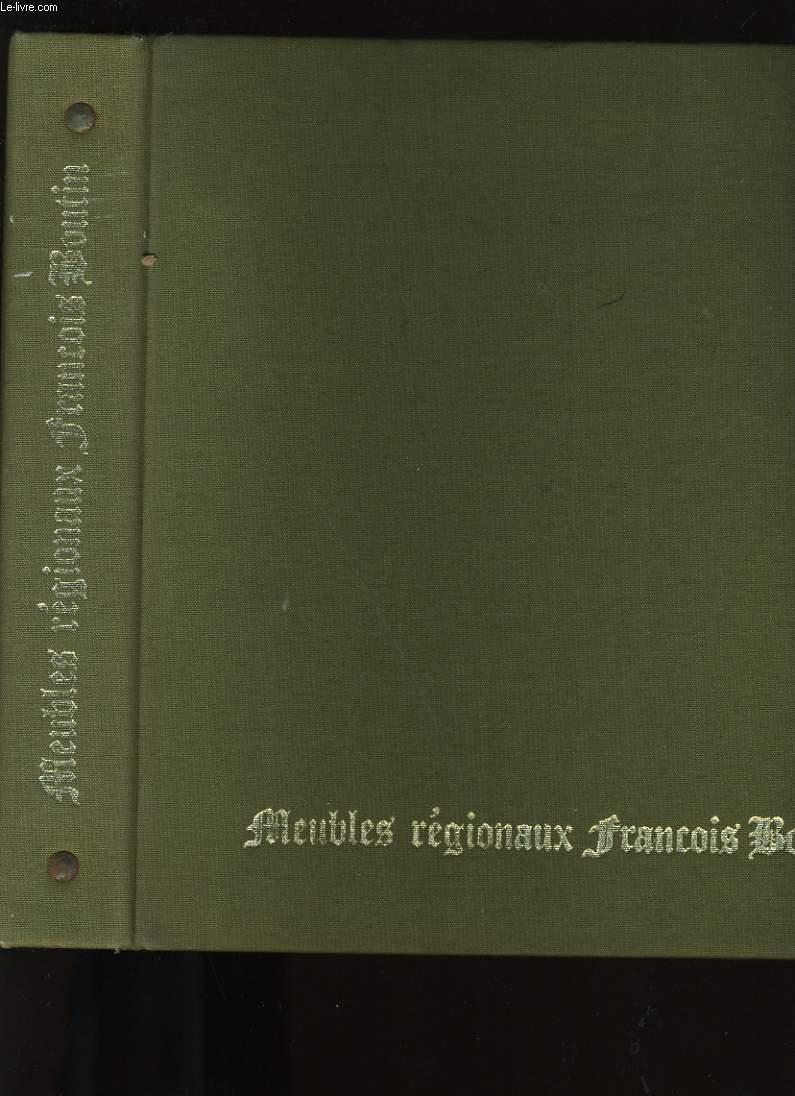 CATALOGUE DE MEUBLES REGIONAUX FRANCOIS BOUTIN.