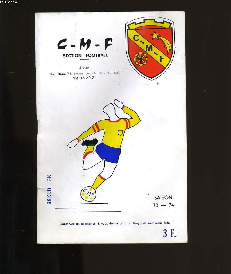 C-M-F. SECTION FOOTBALL. SAISON 1973-1974.