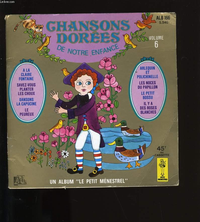 CHANSONS DOREES DE NOTRE ENFANCE. N°6. MANQUE LA CASSETTE.