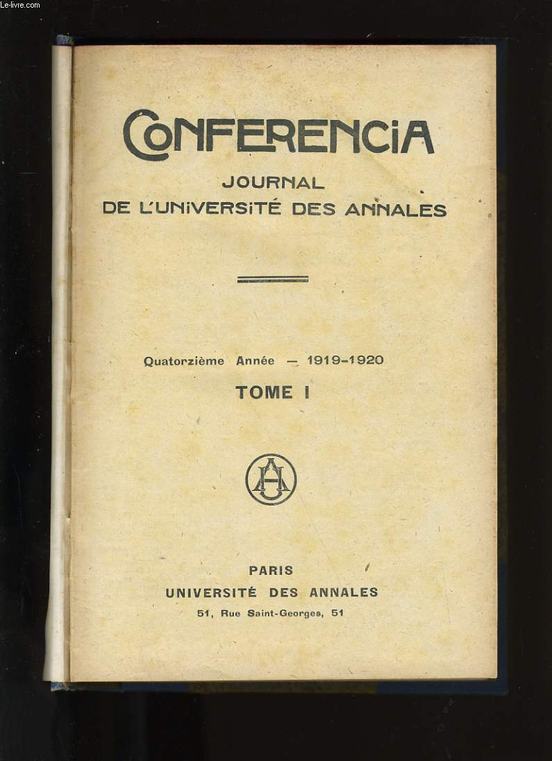 CONFERENCIA. JOURNAL DE L'UNIVERSITE DES ANNALES. TOME 1.