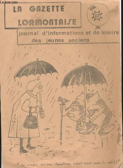 LA GAZETTE LORMONTAISE. JOURNAL D'INFORMATIONS ET DE LOISIRS DES JEUNES ET DES ANCIENS. N° 17.