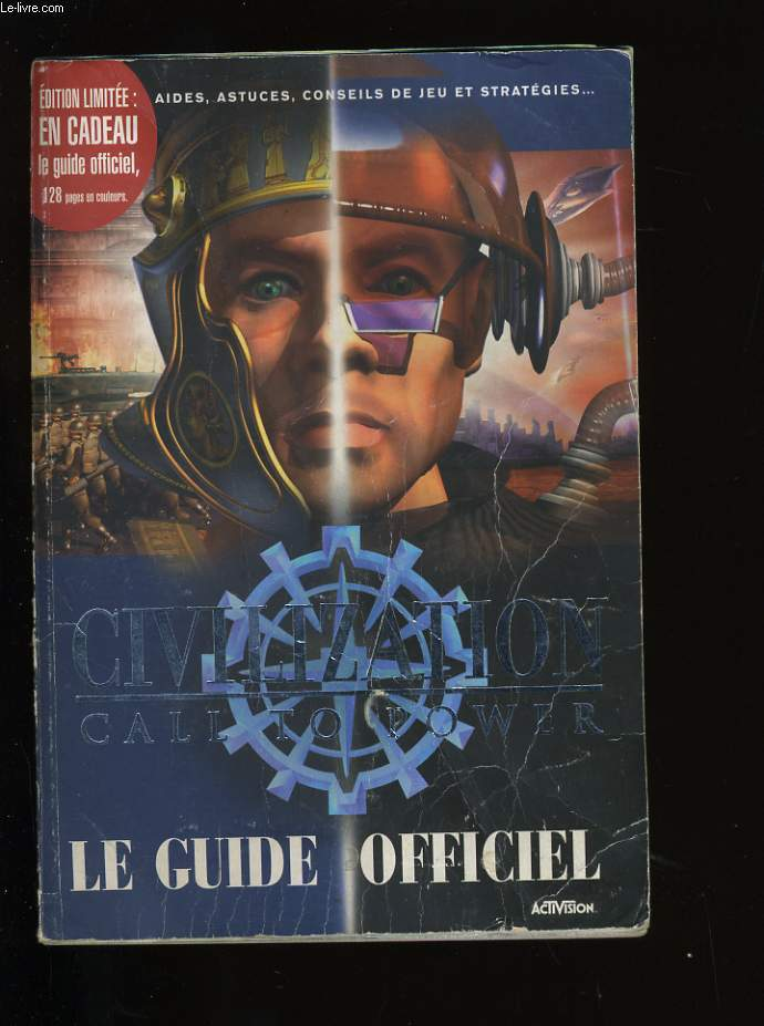 LE GUIDE OFFICIEL. CIVILIZATION CALL TO POWER.
