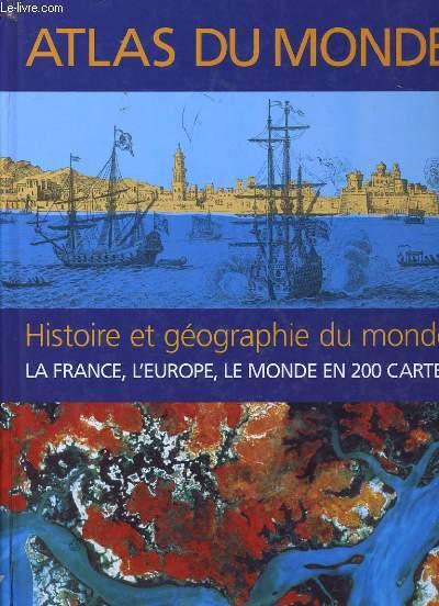 ATLAS DU MONDE. HISTOIRE ET GEOGRAPHIE.