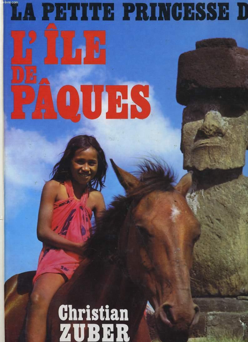 LA PETITE PRINCESSE DE L'ILE DE PAQUES.