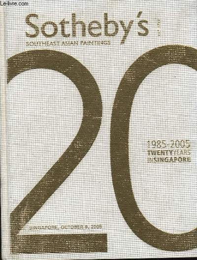 SOTHEBY'S. SOUTHEAST ASIAN PAINTINGS. 1985-2005. TWENTY YEARS IN SINGAPORE