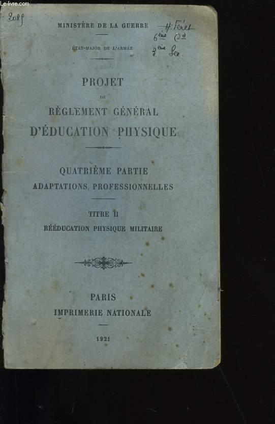 PROJET DE REGLEMENT GENERAL D'EDUCATION PHYSIQUE.