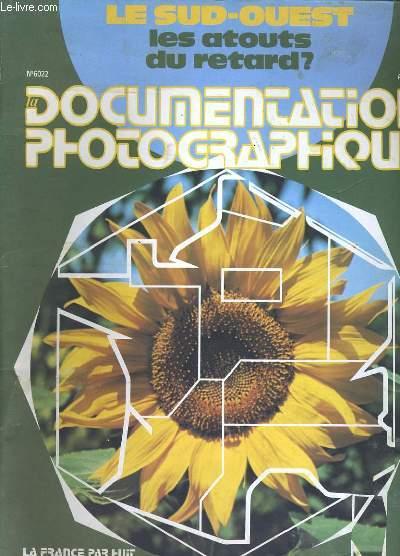 LE SUD OUEST. LES ATOUTS DU RETARD? DOCUMENTATION PHOTOGRAPHIQUE. N°6022.
