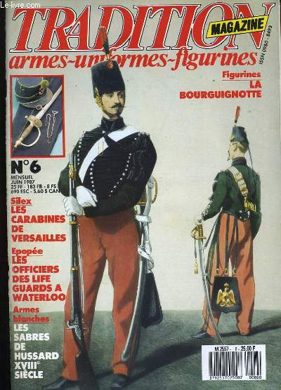 TRADITION MAGAZINE N° 6. ARMES - UNIFORMES - FIGURINES. OUVRAGE SANS LA FIGURINE.