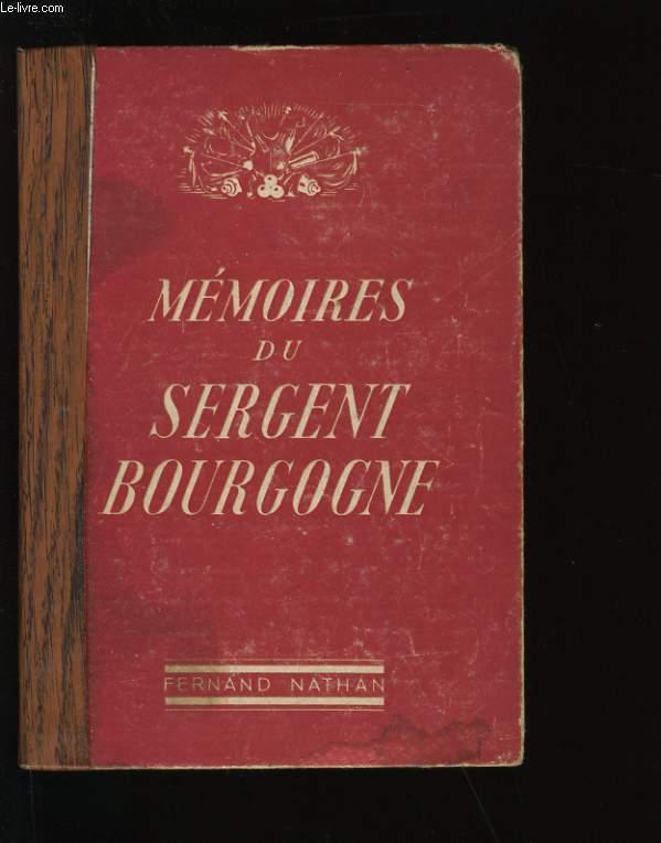 MEMOIRES DU SERGENT DE BOURGOGNE.