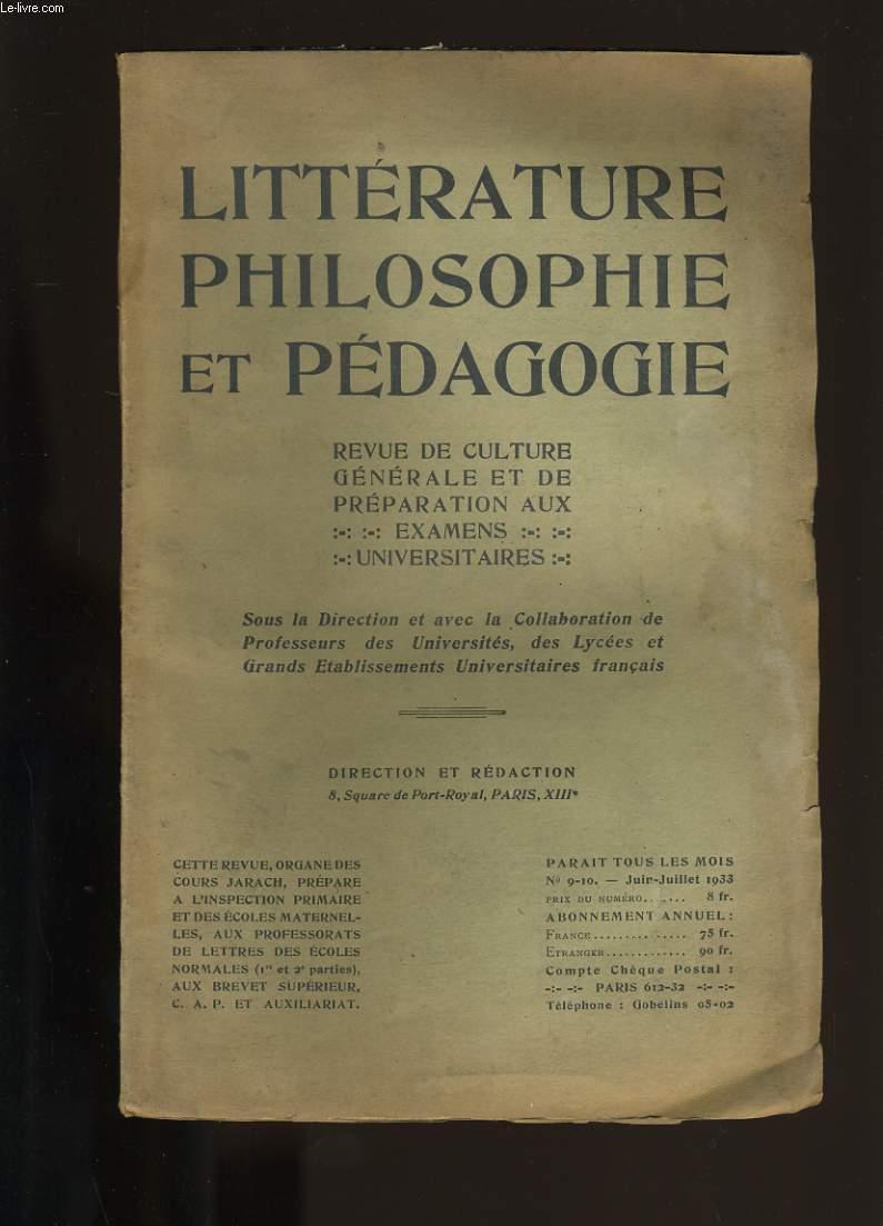 LITTERATURE, PHILOSOPHIE ET PEDAGOGIE. N° 9 ET 10.