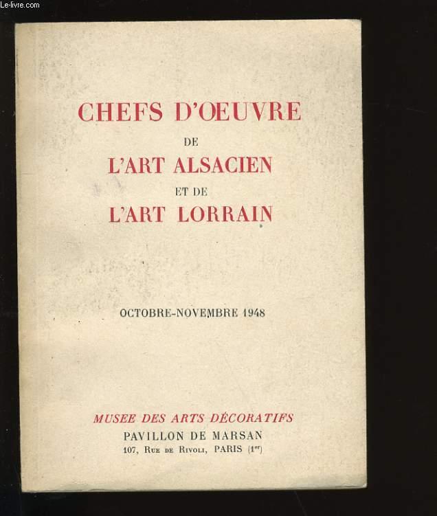 CHEFS D'OEUVRES DE L'ART ALSACIEN ET DE L'ART LORRAIN.