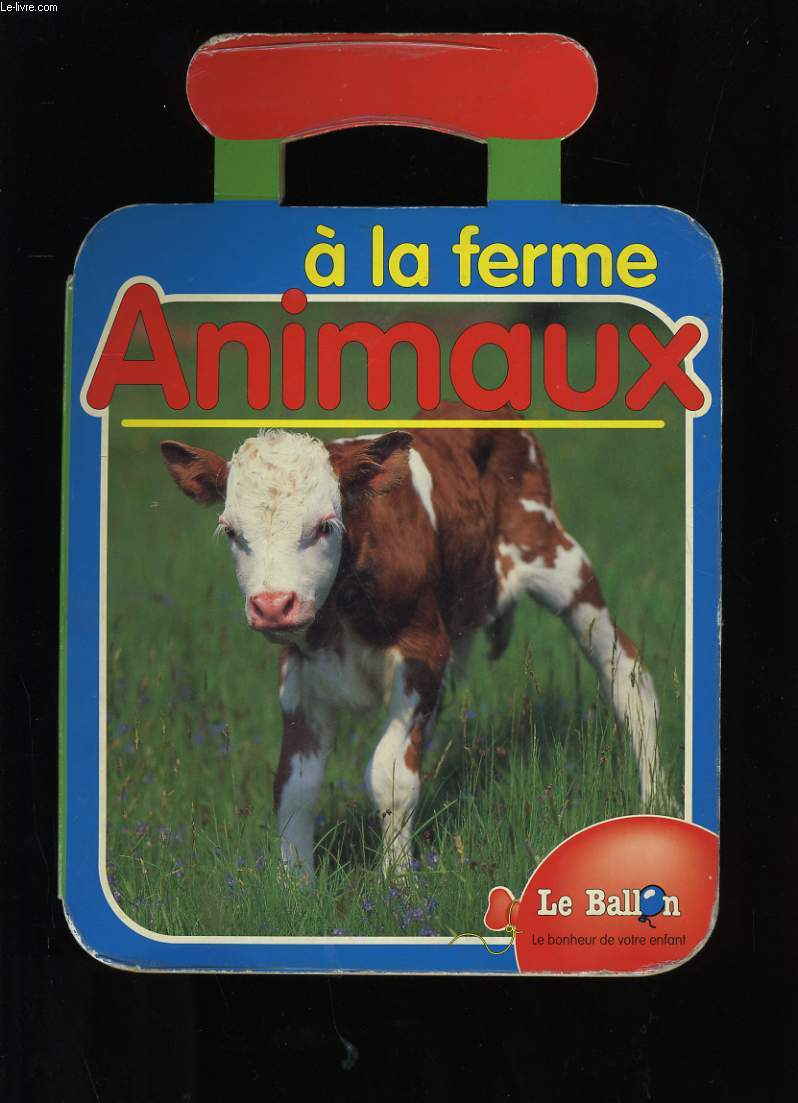 ANIMAUX A LA FERME.