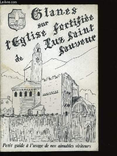EGLISE FORTIFIEE DE LUZ-SAINT-SAUVEUR.