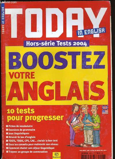 TODAY IN ENGLISH. BOOSTEZ VOTRE ANGLAIS.