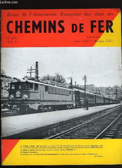 REVUE DE L'ASSOCIATION FRANCAISE DES AMIS DES CHEMINS DE FER. N°240.